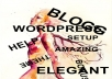help setup WordPress blog for you and 15 best plugins and one amazing bonus